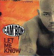 Cam'ron: Let Me Know
