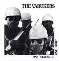 Varukers: One Struggle One Fight