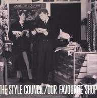 Style Council: Our Favourite Shop