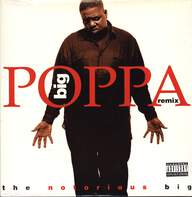 Notorious B.I.G.: Big Poppa (Remix)