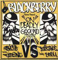 Psycho (8)/DJ Rip One/Rakaa-Iriscience/Babu: Blackberry Records Presents: On Deadly Ground