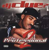 DJ Clue: The Professional 2
