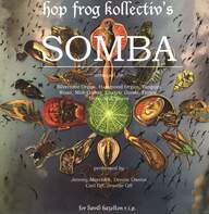 Hop-Frog / Magic Lantern: Somba / Underwater Dynasty