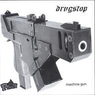 Drugstop: Machine Gun
