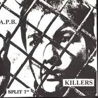 The Killers (3) / A.P.B.: Split 7""