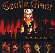 Gentle Giant: Live In Stockholm '75