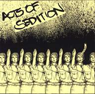 Acts Of Sedition: ...The Sick Lead The Blind