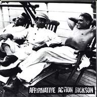 Affirmative Action Jackson / The Sound Of Failure: Affirmative Action Jackson / The Sound Of Failure