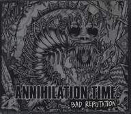 Annihilation Time: Bad Reputation EP