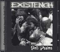 Existench/Brutal Insanity: Anti Psalms / Society Kill Catalyst