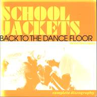 School Jackets: Back To The Dance Floor