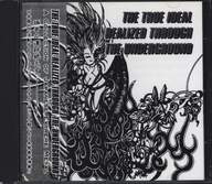 Various: The True Ideal Realized Through The Underground