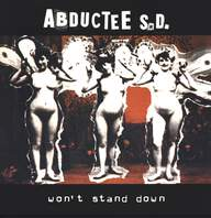 Abductee S.D.: Won't Stand Down