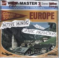Active Minds (2)/Satanic Malfunctions (2): Grand Tour Of Europe