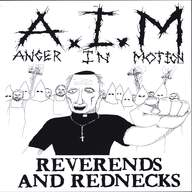 Anger In Motion: Reverends And Rednecks