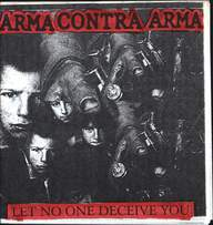 Arma Contra Arma: Let No One Deceive You