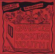 Armed With Intelligence/The Young Ones (4): Garbage Picking Youth !