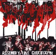 Reign Of Bombs / Assembly Line Crucifixion: Split