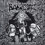 Dehumanized Earth / Bangsat: Untitled / The Unholy Trinity
