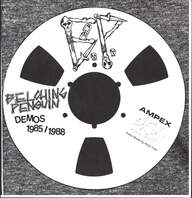 Belching Penguin: Demos 1985 / 1988