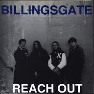 Billingsgate: Reach Out