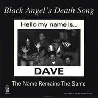 Black Angel'S Death Song: The Name Remains The Same
