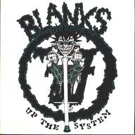 Blanks 77: Up The System
