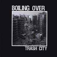 Boiling Over: Trash City