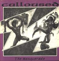 Calloused: The Masquerade