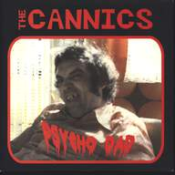 The Cannics: Psycho Dad