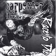 Carpenter Ant/Race To Die: Carpenter Ant / Race To Die