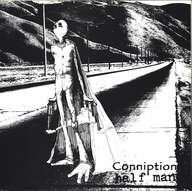 Conniption / Half Man: Conniption / Half Man