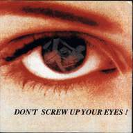Gruesome/Crikey Crew: Don't Screw Up Your Eyes