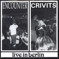 Encounter (4)/Crivits: Live In Berlin