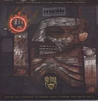 Crucible: My Heart Is A Merciless Piece Of Metal And Fire