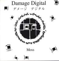Damage Digital: Moss