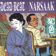 Dead Beat/Narsaak: Split