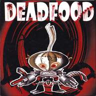 Deadfood / Irritate: Deadfood / Irritate