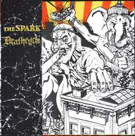 The Spark (2) / Deathcycle: The Spark / Deathcycle