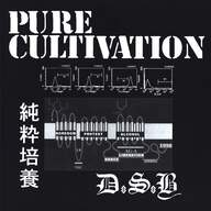 D.S.B. (2)/Defiance Of Shit Bastards: Pure Cultivation