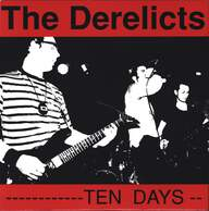 Derelicts/Zipgun: Ten Days / Put Me Away