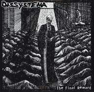 Dissystema/Earth Today: The Final Reward / Untitled