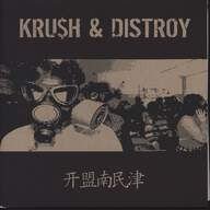 Krush (12)/Distroy: Kru$h & Distroy