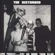 36 Crazy Fist/The Disturbed: At Last.... / And Finally.......