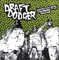 Draft Dodger: Guantanamo Bay Holiday