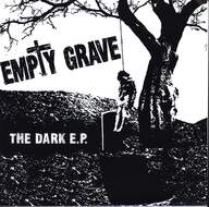 Empty Grave (2): The Dark E.P.
