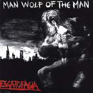 Escatofagia: Man Wolf Of The Man