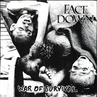 Face Down (5): War Of Survival