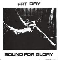 Fat Day: Bound For Glory