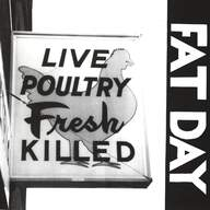 Fat Day: Live Poultry Fresh Killed